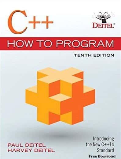 C++ How to Program 10th Edition by Paul J. Deit
