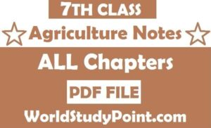7th Class Agriculture Notes