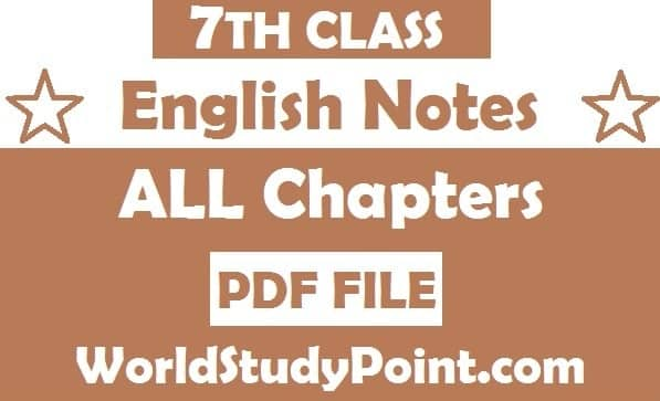7th Class English Notes
