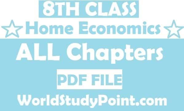 8th Class Home Economics Notes