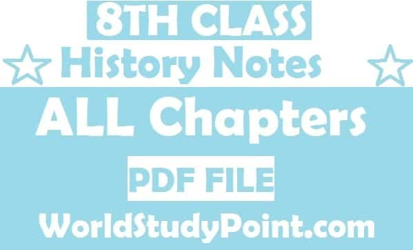 8th Class History Notes