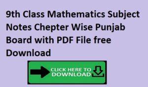 9th Class Mathematics Subject Notes