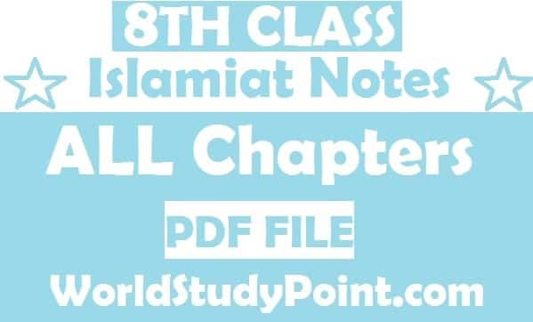 8th Class Islamiat Notes