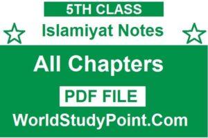 5th Class Islamiyat Notes