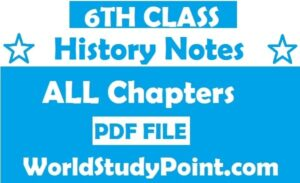 6th Class History Notes