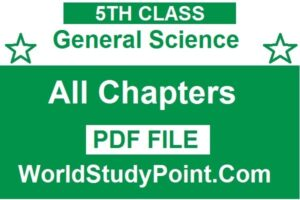 5th Class General Science Notes