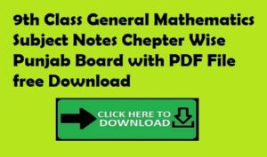 9th Class General Mathematics Subject Notes