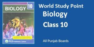 10th Class Biology Notes Available Online With Free PDF File Download