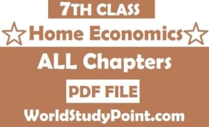 7th Class Home Economics Notes