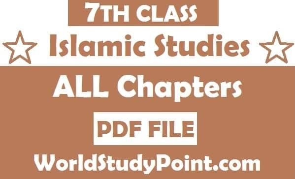 7th Class Islamic Studies Notes