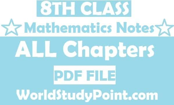 8th Class Mathematics Notes
