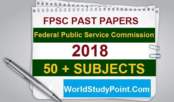 FPSC Past Papers 2018
