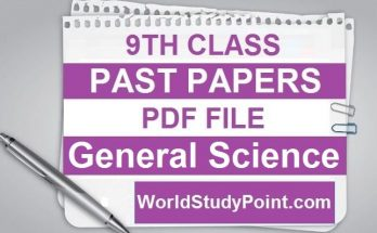 9th Class General Science Old Past Papers
