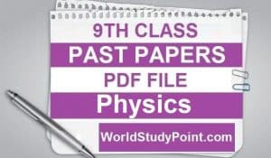 9th Class Physics Past Papers