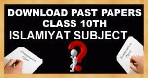 10th Class Islamiyat Subject Past Papers