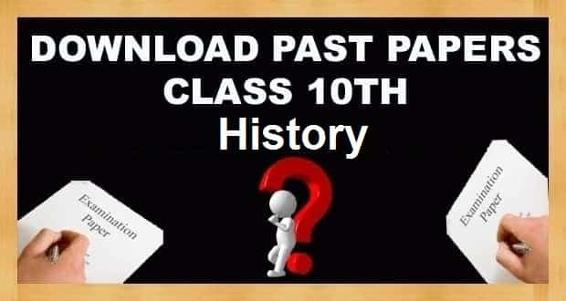 10th Class History Past Papers