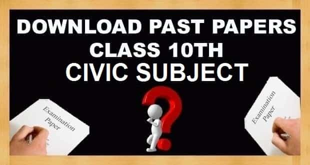 10th Class Civics Subject Past Papers